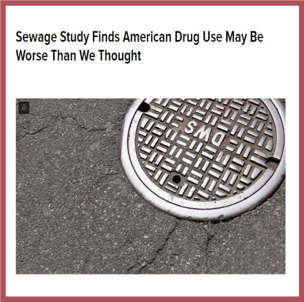 https://gizmodo.com/sewage-study-finds-american-drug-use-may-be-worse-than-1828472296